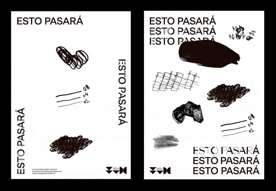 "#EstoPasará (""This too shall pass""), the creative platform"