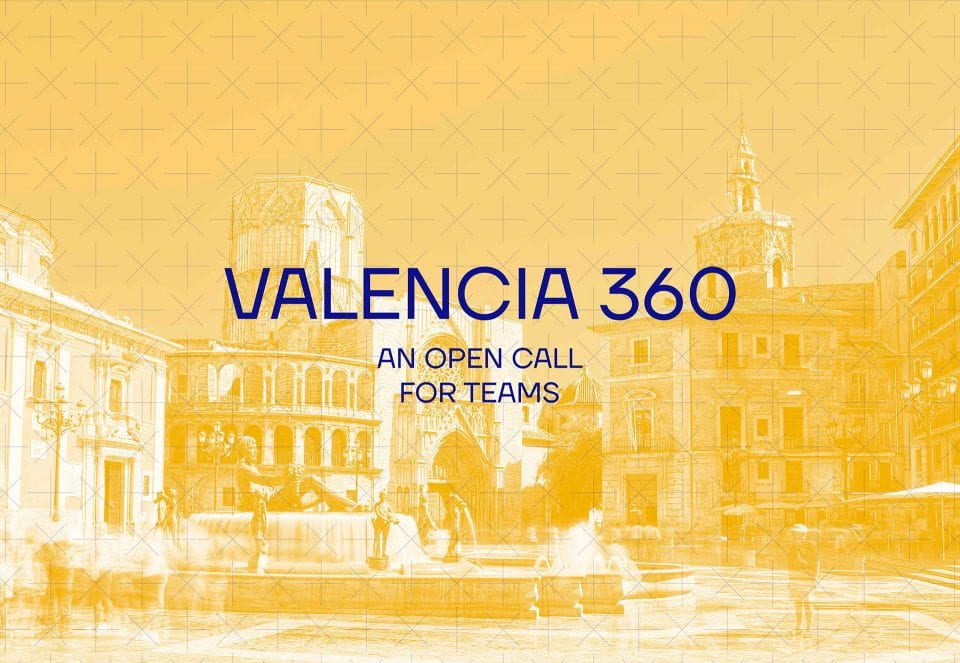 'Valencia 360. A glimpse at the city of the future' — DEADLINE EXTENDED!
