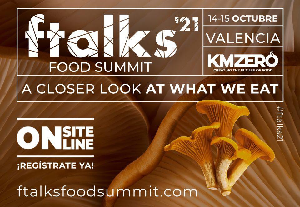 CONFERENCIAS. ftalks Food Summit 2021 #ftalks