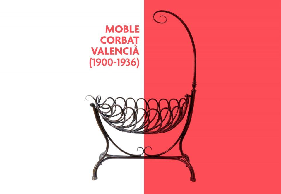 EXHIBITION. Moble Corbat valencià (1900-1936)