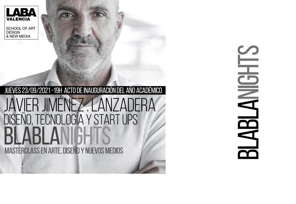MASTERCLASS. BlaBlaNights with Javier Jiménez (Lanzadera)