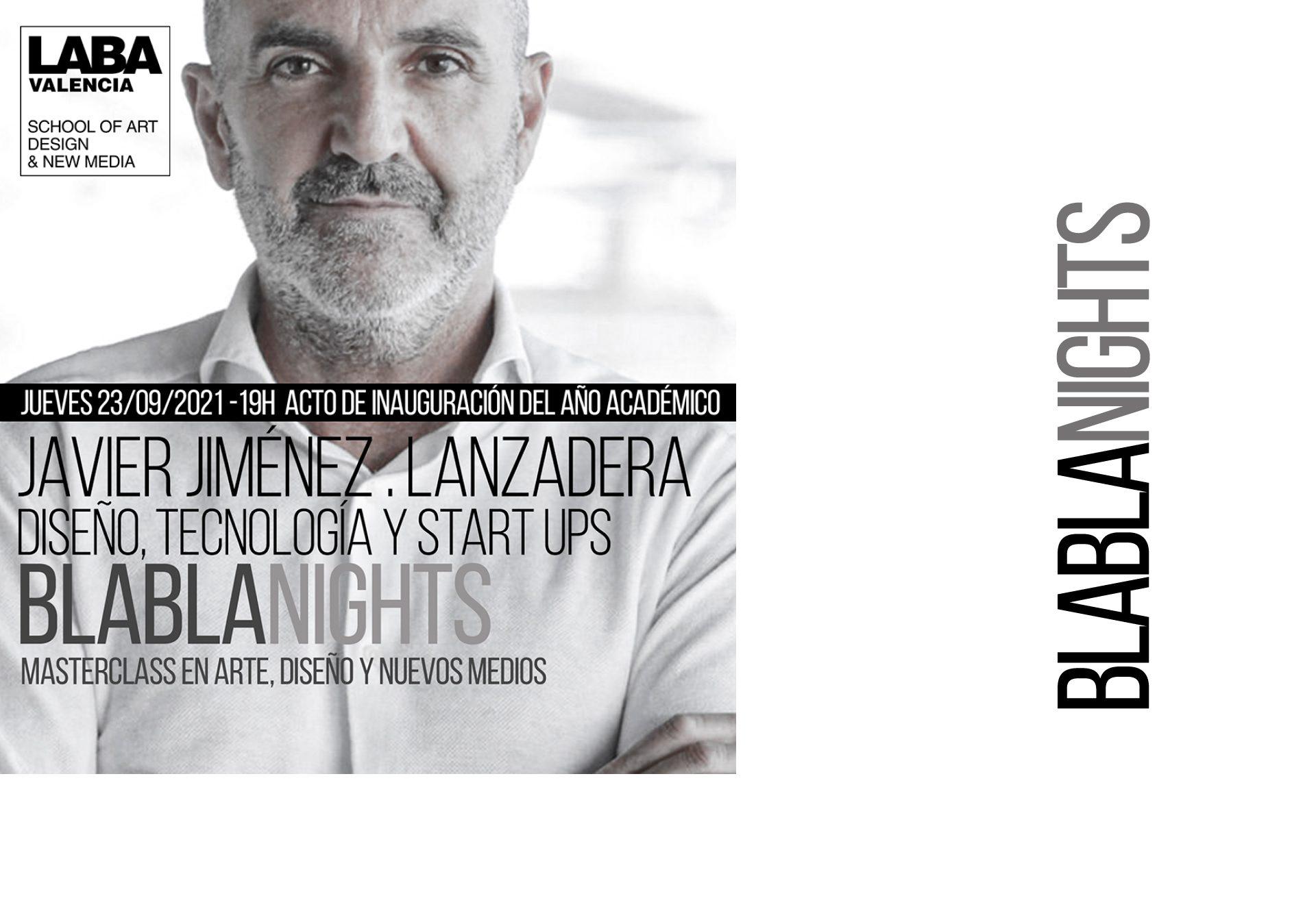 MASTERCLASS. BlaBlaNights con Javier Jiménez (Lanzadera)
